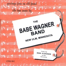 Babe Wagner Band - Greetings From An Old Friend
