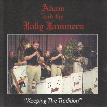 Adam Sandhurst and the Jolly Jammers - Keeping the Tradition