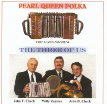 Check, John and The Three of Us - Pearl Queen Polka