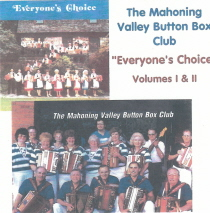 Mahoning Valley Button Box Club - Everyone's Choice, Volumes I and II