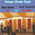 Bay State IV and New England All-Stars - Days Gone Bye