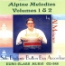 Meixner, Al - Alpine Melodies Volume 1 and 2
