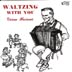 Meisner, Verne - Waltzing With You (Polkas too)