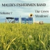 Malek's Fishermen - Our Green Meadows